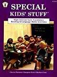 Special Kids' Stuff: High-Interest/Low-Vocabulary Reading & Language Skills Activities (0865300887) by Farnette, Cherrie