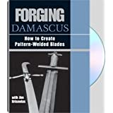 Forging Damascus : How To Create Pattern-Welded Bladesby Jim Hrisoulas