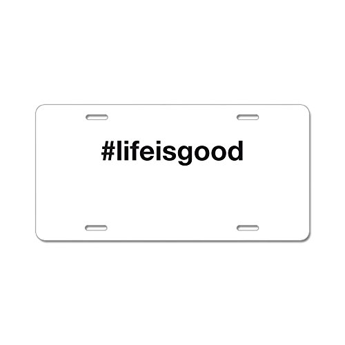 cafepress-life-is-good-en-aluminium-plaque-immatriculation-standard-multicolore
