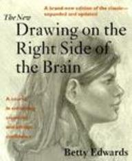 The New Drawing On The Right Side Of The Brain - A Course In Enhancing Creativity And Artisitic Confidence, Betty Edwards