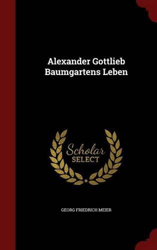 Alexander Gottlieb Baumgartens Leben
