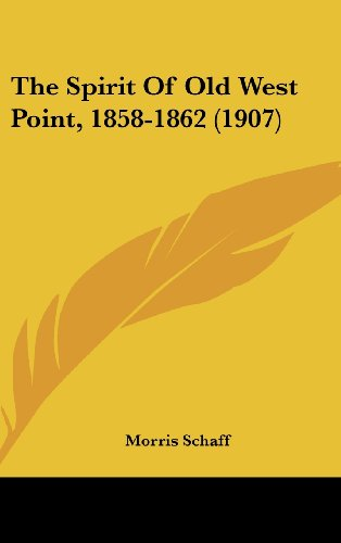 The Spirit of Old West Point, 1858-1862 (1907)