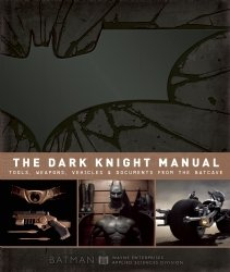 The Dark Knight Manual