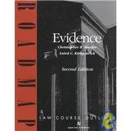 Evidence: Aspen Roadmap Law Course Outline, Second Edition