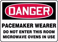 "Danger Pacemaker Wearer Do Not Enter This Room Microwave Ovens In Use 10"" X 14"" Adhesive Dura-Vinyl Sign"