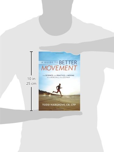 a guide to better movement todd hargrove pdf