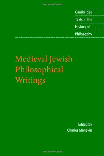 Medieval Jewish Philosophical Writings (Cambridge Texts in the History of Philosophy)