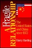 img - for A Fragile Relationship: The United States and China since 1972 book / textbook / text book