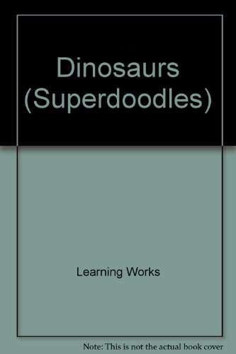 Superdoodle Dinosaurs (Superdoodles)