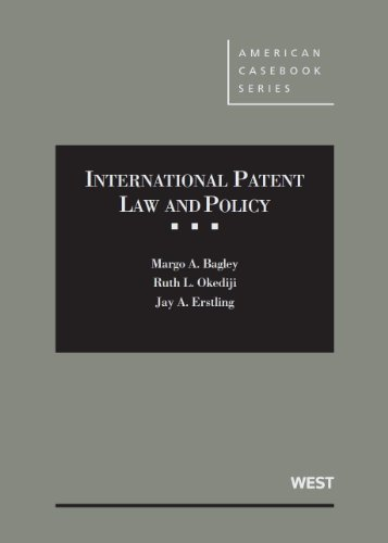 International Patent Law and Policy (American Casebook Series)