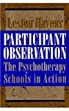img - for Participant Observation: The Psychotherapy Schools in Action book / textbook / text book