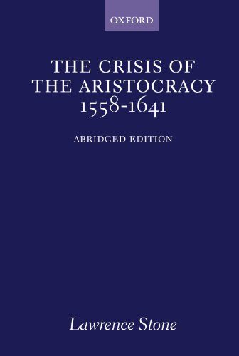 Crisis of the Aristocracy, 1558-1641 (Galaxy Books)