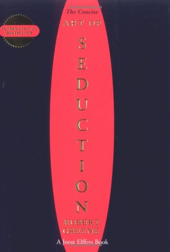 Concise Art of Seduction: Robert Greene: 9781861976413: Amazon.com: Books