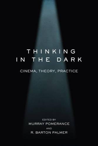 Thinking in the Dark: Cinema, Theory, Practice PDF