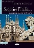 Scoprire L'italia Con Una Caccia (Imparare Leggendo) (Italian Edition)