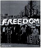 img - for Freedom: A Photographic History of the African American Struggle book / textbook / text book