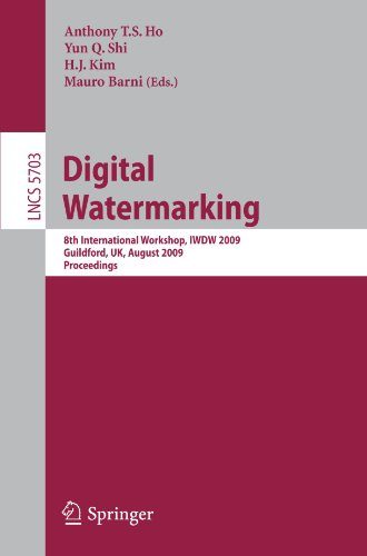 Digital Watermarking: 8th International Workshop, IWDW 2009, Guildford, UK, August 24-26, 2009, Proceedings (Lecture Notes in Computer Science / Security and Cryptology)