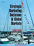img - for Strategic Marketing Decisions In Global Markets book / textbook / text book