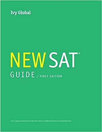 Ivy Global's New SAT 2016 Guide, 1st Edition (Prep Book)