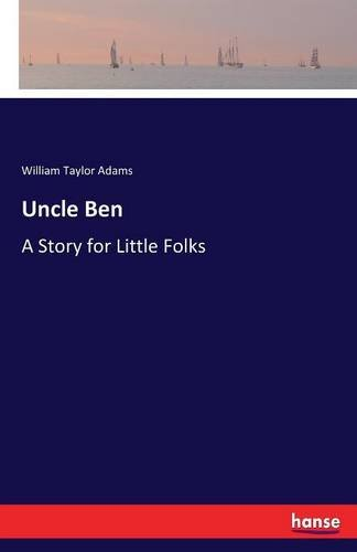 uncle-ben-a-story-for-little-folks