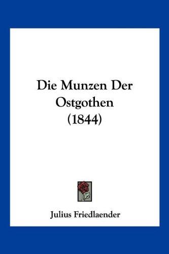 Die Munzen Der Ostgothen (1844)