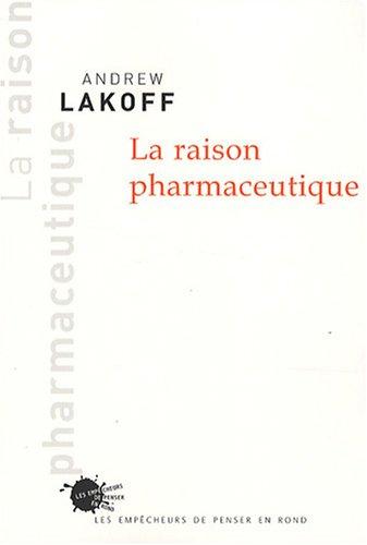 La raison pharmaceutique