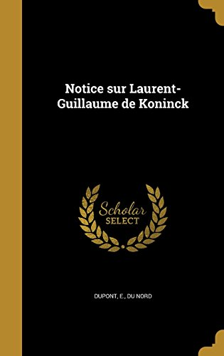 notice-sur-laurent-guillaume-de-koninck