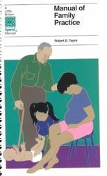 Manual of Family Practice (Spiral Manual Series)