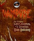 img - for Vampyre - The Terrifying Lost Journal Of Dr. Cornelius Van Helsing book / textbook / text book