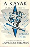 A Kayak Full of Ghosts: Eskimo Tales