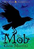 img - for The Mob # Book 1 in the Crow Chronicles book / textbook / text book
