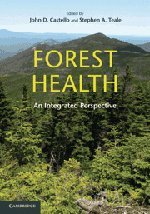Forest Health: An Integrated Perspective