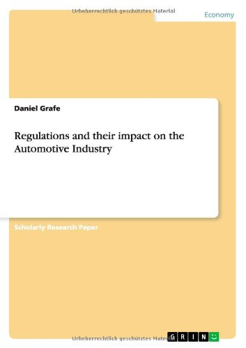 Regulations And Their Impact On The Automotive Industry
