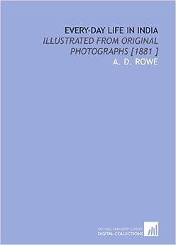 Photographs [1881 ]: A. D. Rowe: 9781112452048: Amazon.com: Books