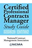 Certified Professional Contracts Manager (CPCM) Study Guide, Second Editionÿÿ