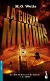 La Guerra De Los Mundos / the War of the Worlds (840805922X) by Wells, H. G.
