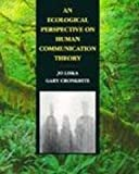 img - for An Ecological Perspective on Human Communication Theory book / textbook / text book