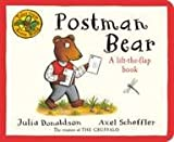 Tales From Acorn Wood: Postman Bear Julia Donaldson