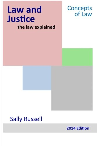 Law and Justice the law explained (Volume 7)