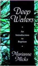 Deep Waters: An Introduction to Baptism