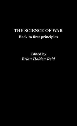 The Science of War: Back to First Principles (The Operational Level of War)