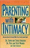 img - for Parenting With Intimacy (Intimate Life Series) book / textbook / text book