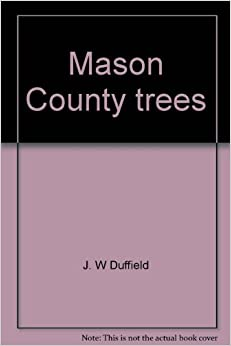 Mason County trees, Duffield, J. W