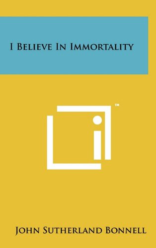I Believe in Immortality