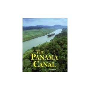 The Panama Canal (Building World Landmarks Series)