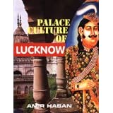 Palace Culture of Lucknow