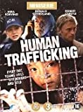 Human Trafficking [ 2005 ] Uncensored Double Disc Mini-serie