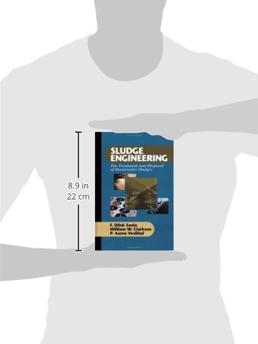 Sludge Engineering: The Treatment and Disposal of Wastewater Sludges