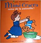 Mimi Cracra, reine de la patouille !