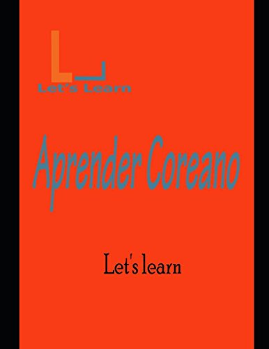 Let's Learn_ Aprender Coreano (Spanish Edition) [Learn, Let's] (Tapa Blanda)
